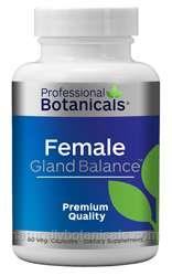 Naturally Botanicals | Professional Botanicals | Female Gland Balance | Hormone, Circulation and Reproductive Organ Support Supplement